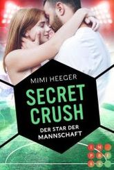 Secret Crush. Der Star der Mannschaft