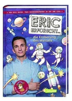 Eric erforscht ... : Die Eroberung des Weltalls - Bd.1