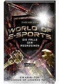 World of E-Sports: Die Falle der Assassinen