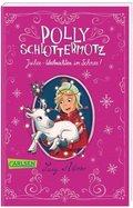 Polly Schlottermotz: Juchee - Weihnachten im Schnee!