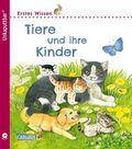 Erstes Wissen: Tiere und ihre Kinder