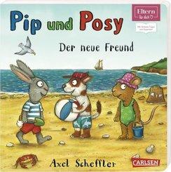 Pip und Posy - Der neue Freund (ELTERN-Vorlesebuch); .