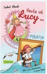 Heute ist Lucy Prinzessin / Heute ist Lucy Piratin