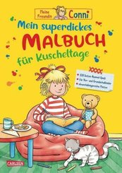 Conni Gelbe Reihe (Beschäftigungsbuch): Mein superdickes Malbuch für Kuscheltage