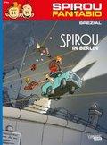 Spirou + Fantasio Spezial - Spirou in Berlin