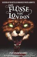 Die Flüsse von London - Fuchsgeschrei, Graphic Novel
