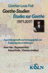 Goethe-Studien. Ètudes sur Goethe (1971-2017)