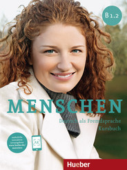 Menschen - Deutsch als Fremdsprache: Kursbuch