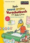 Einfach lernen mit Rabe Linus: Mein neues großes Vorschulbuch mit Rabe Linus