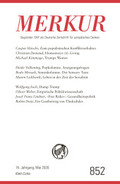 MERKUR Gegründet 1947 als Deutsche Zeitschrift für europäisches Denken - Nr.852