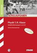 STARK Schulaufgaben Realschule - Physik 7./8. Klasse
