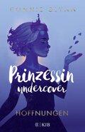 Prinzessin undercover - Hoffnungen