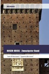 ROSEN-KRIEG - Zwanzigster Band