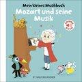 Mein kleines Musikbuch - Mozart und seine Musik, m. Soundeffekten; 5