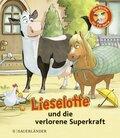 Lieselotte und die verlorene Superkraft