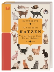 Naturelove. 50 besondere Katzen