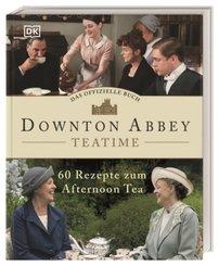 Downton Abbey Teatime - Das offizielle Buch