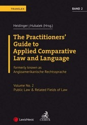 The Practitioners' Guide to Applied Comparative Law and Language Band 2: Public Law & Related Fields of Law