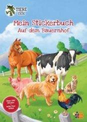 Tiere unserer Erde. Mein Stickerbuch. Auf dem Bauernhof