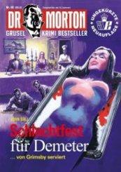 Dr. Morton - Schlachtfest für Demeter