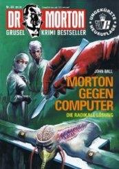 Dr. Morton - Morton gegen Computer