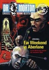 Dr. Morton - Ein Weekend in Aberlane