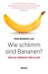 Wie schlimm sind Bananen?