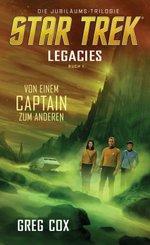 Star Trek - Legacies: Von einem Captain zum anderen