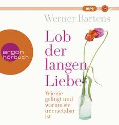 Lob der langen Liebe, 2 Audio-CD, MP3