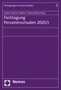 Fachtagung Personenschaden 2020/I