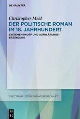 Der politische Roman im 18. Jahrhundert; Band 2
