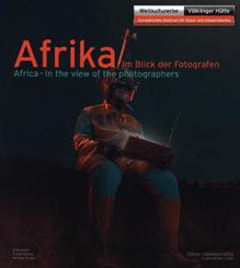 Afrika im Blick der Fotografen - Africa - In the view of the photographers