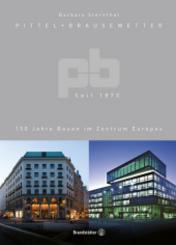 Pittel + Brausewetter seit 1870