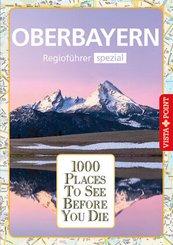 1000 Places-Regioführer Oberbayern