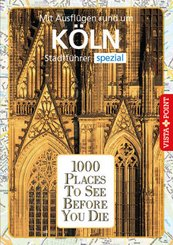 1000 Places To See Before You Die Köln