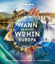 Lonely Planet Wann am besten wohin Europa; Band 2