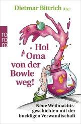 Hol Oma von der Bowle weg!