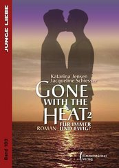 Gone with the Heat - Bd.2