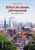 Erfurt im neuen Jahrtausend