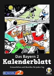 Das Bayern 2 Kalenderblatt