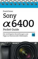 Sony Alpha 6400 Pocket Guide