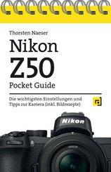 Nikon Z50 Pocket Guide