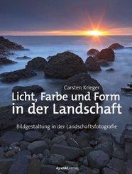 Licht, Farbe und Form in der Landschaft