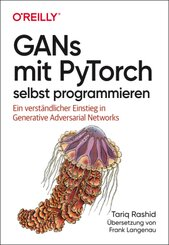 GANs mit PyTorch selbst programmieren