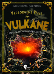 Verborgene Welt der Vulkane