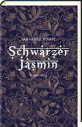 Schwarzer Jasmin