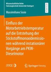 Einfluss der Motorbetriebstemperatur auf die Entstehung der Stickstoffmonoxidemissionen während instationärer Vorgänge a
