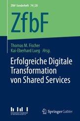 Erfolgreiche Digitale Transformation von Shared Services