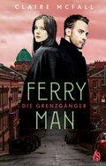 Ferryman - Die Grenzgänger - Bd.2