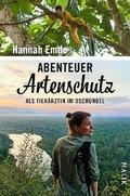 Abenteuer Artenschutz -Als Tierärztin im Dschungel